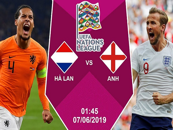 Nhận định Hà Lan vs Anh, 1h45 ngày 7/06