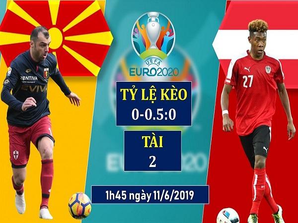 Nhận định Macedonia vs Áo, 1h45 ngày 11/06