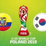 Nhận định U20 Ecuador vs U20 Hàn Quốc, 1h30 ngày 12/06
