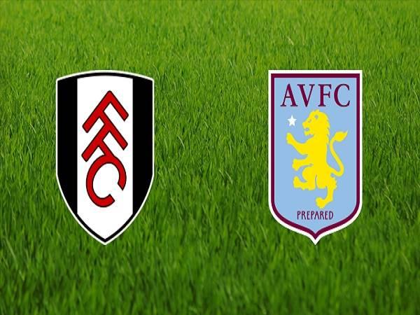 Nhận định kèo Fulham vs Aston Villa 22h00, 4/01 (Cúp FA)