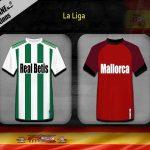 Nhận định kèo Betis vs Mallorca 3h00, 22/02 (VĐQG Tây Ban Nha)