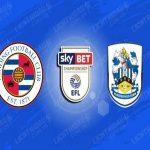Nhận định tỷ lệ Reading vs Huddersfield Town (00h00 ngày 8/7)