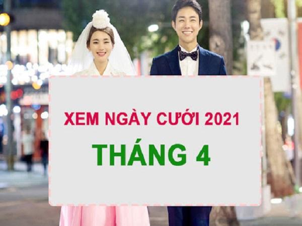 Xem ngày cưới tháng 4 năm 2021 cho 12 con giáp