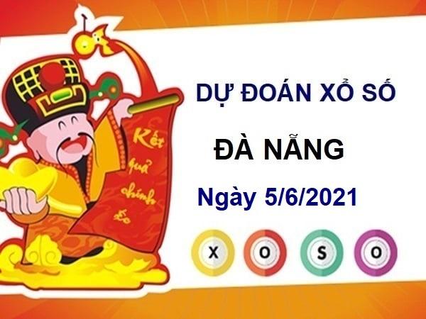 Dự đoán XSDNG ngày 5/6/2021 – Dự đoán xổ số Đà Nẵng thứ 7 hôm nay