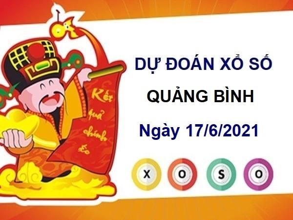 Dự đoán XSQB ngày 17/6/2021 chốt số, lô tô Quảng Bình